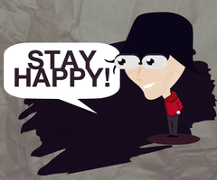 Stay happy by divzz