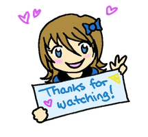 Thank you for watching me!! :D by HinaTheBlue