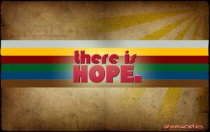 THERE IS HOPE. by wawaw1111