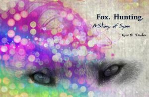 RBF Fox Hunting Title 1 by rosebfischer