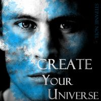 Create Your Universe by metalartist2