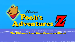 Pooh's Adventures Z Intro Title Screen by MamonStar761