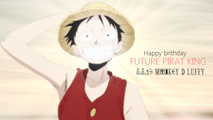 HBD : LUFFY THE FUTURE PIRATE KING! by Smile-smiley