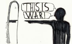 THIS.IS.WAR. by Sharpie-luver12