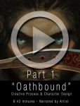 Oathbound Pt1: Character Design + Creative Process by AngelaSasser