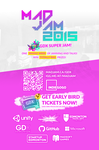MADJAM 2015: GDX Super Jam - Early Bird Tickets by AndrewDavidJ
