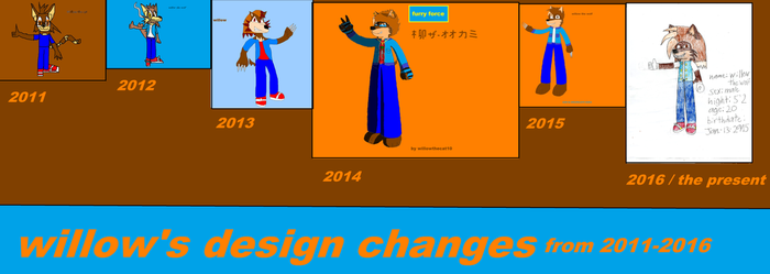 Willow's Design Changes From 2011-2016 by willowthewolf10