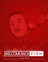 Welcome Back Fish Poster by gunboundmasta