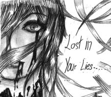 Lost In Your Lies by UnheardSalvation