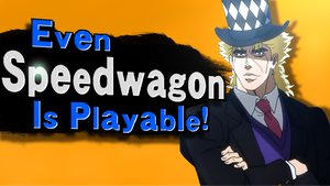 Even Speedwagon is Playable! by Desert-Croc