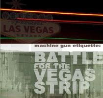 Battle for the Vegas Strip by seafaringgypsy