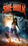 She-Hulk -The Heavens will Fall by mruottin