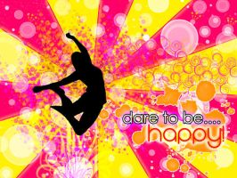 Dare To Be Happy by underaoised