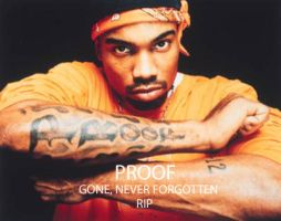 Big Proof, Rest in Peace by JenovasLegacy