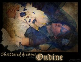 Shattered dreams of the Ondine by e-Sidera
