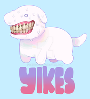 YIKES by Andcetera
