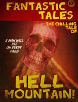 The Chilling Tale of Hell Mountain! by Garroh