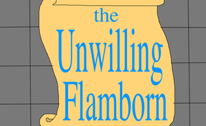The Unwilling Flamborn by jacobyel