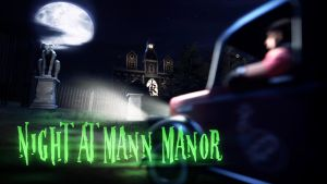 Night At Mann Manor Teaser by PalmliX