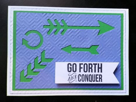 greeting card - go forth and conquer by inconsistentsea