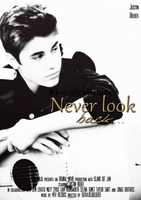 Never look back movie poster by RLovaticaBelieber