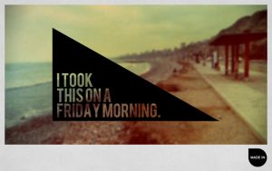 Friday morning by blakewolff