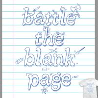 Battle the Blank Page - tee by InfinityWave