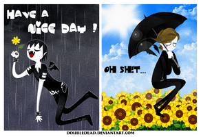 Have a nice day ! by DoubleDead