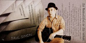 Paul Simon - So Beautiful or So what by Queensrain