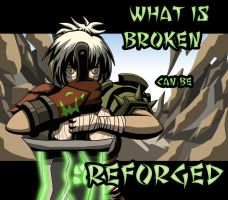 What is broken can be reforged by Sergeras