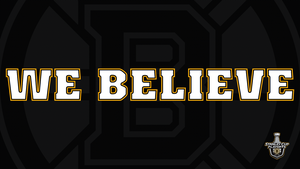 We Believe 1920x1080 by Bruins4Life
