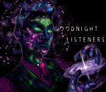 Goodnight, Listeners... by AConsultingMind