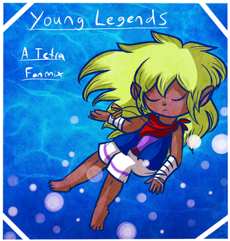 Young Legends: a Tetra Fanmix by Jrynkows