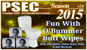 PSEC 2015 Fun With O'Bummer Butt Wipes by paradigm-shifting