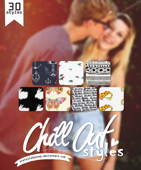 Chill Out Styles by PrettyLadySwag