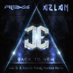 Cover ~ Back To New (Alex S and Azlan Remix). by Mackaged