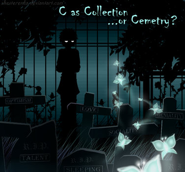 C as Collection ...or Cemetry? by ShesterenkA