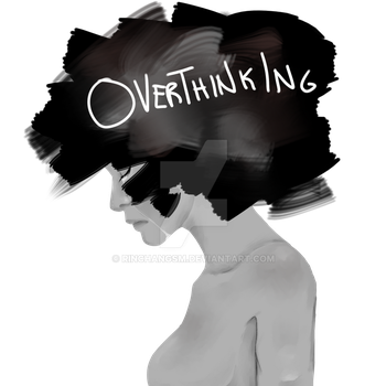 Overthinking (2) by RinChanGSM