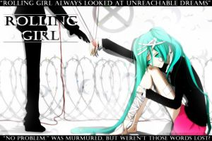 Vocaloid-Rolling Girl by Kohane-hime