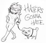 HATERSGONNAHATE by bodysnatched