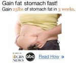Gain fat stomach fast by ToadmanFA999