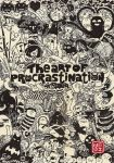 The art of procrastination by Yufei