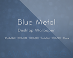 Desktop Wallpaper: Blue Metal by LiamWise