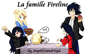 La famille Fireline by Angelsfriendsstyle