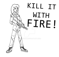 Kill it with fire! by IanCholo