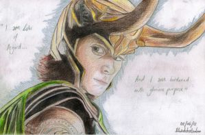 I am Loki of Asgard...
