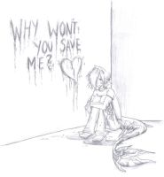 Why won't you save me? by kaorihoshi