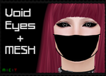 Void Eyes + MESH (Second Life) by KatieKx