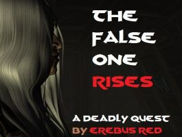 The False One Rises by ErebusRed