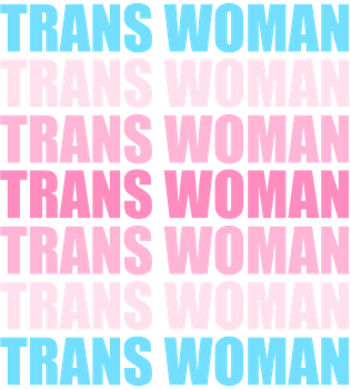 Trans Woman Typography by Pride-Flags